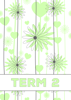 Flower Bloom - Term 2