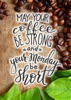 Coffee Quotes 1 - Term 4