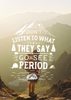 Inspirational Quote - Four Outdoor Adventure Quotes