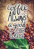 Inspirational Quote - Coffee Quotes 1